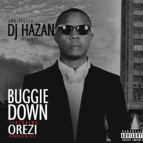Buggie Down ft. Orezi