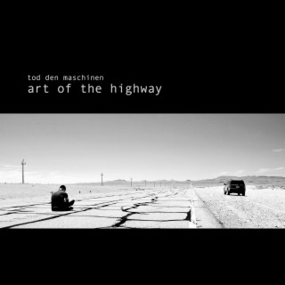 Art Of The Highway - Boomplay