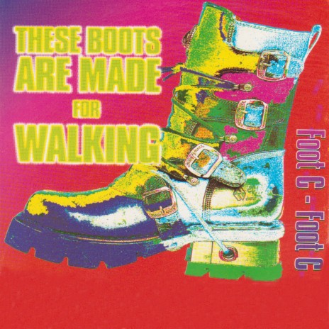 These Boots Are Made For Walking (Radio Edit)