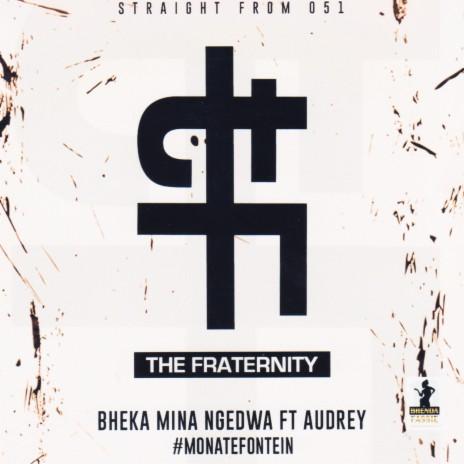 Bheka Mina Ngedwa ft. Audrey