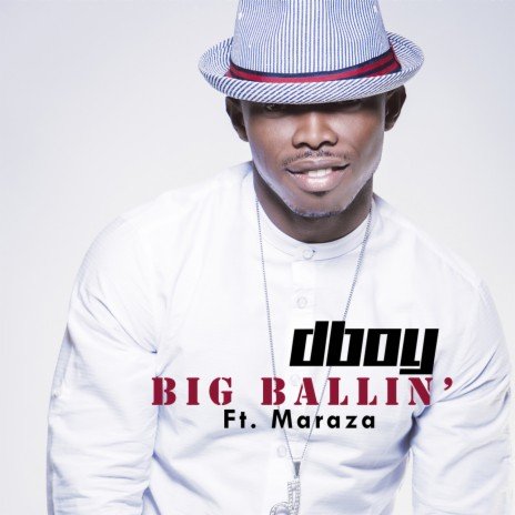 Big Ballin' ft. Maraza