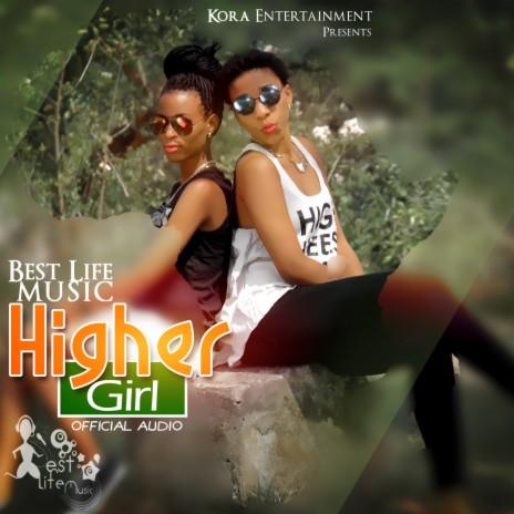 Higher Girl