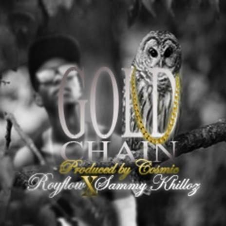 Gold Chain ft. Sammy Khilloz
