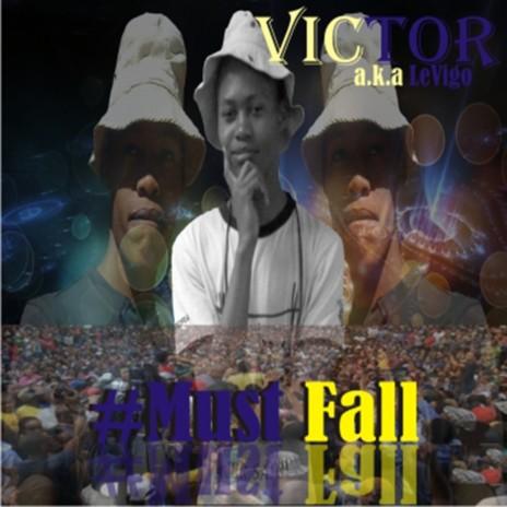 #Must Fall