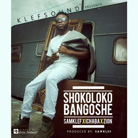 Shokoloko Bangoshe ft. Ichaba & Zion