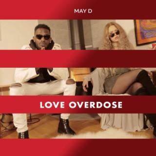 Love Overdose - Boomplay