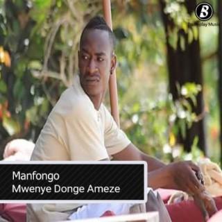 Mwenye Donge Ameze - Boomplay