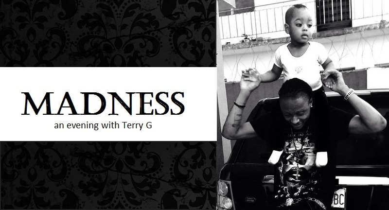 Madness, an evening with Terry G - Boomplay