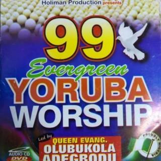 99 Evergreen Yoruba Praise (Vol. 1) - Boomplay