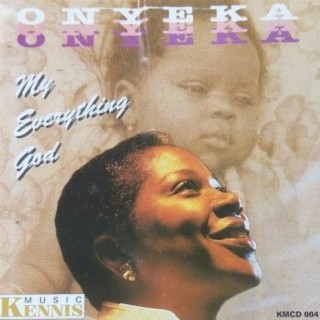 My Everything God - Boomplay