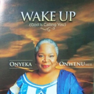 Wake Up (God Is Calling You) - Boomplay