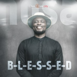 Blessed - Boomplay