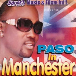Paso In Manchester - Boomplay