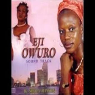 Eji-Owuro - Boomplay