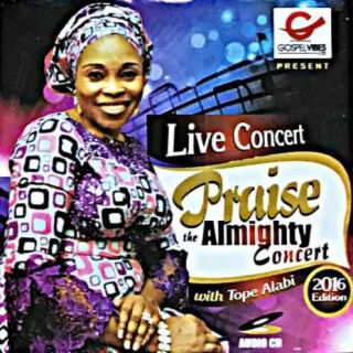 Live Concert - Praise The Almighty Concert - Boomplay