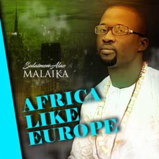 Africa Like Europe - Boomplay