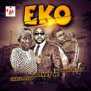 Eko (Remix) - Boomplay