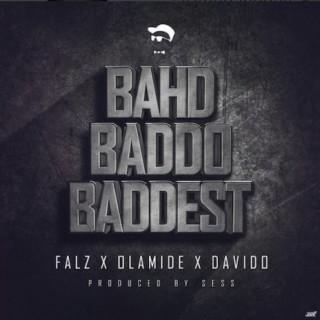 Bahd Baddo Baddest - Boomplay