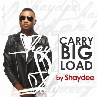 Carry Big Load - Boomplay