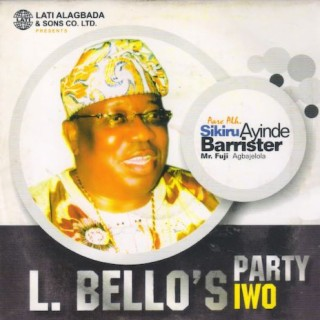 L. Bello's Party (Iwo) - Boomplay
