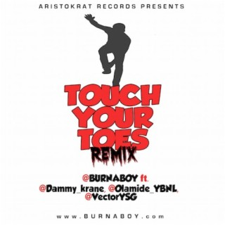 Touch Your Toes (Remix) - Boomplay