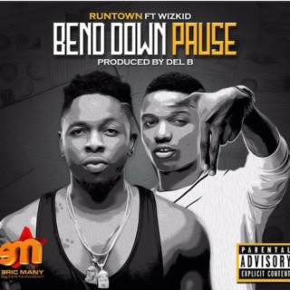 Bend Down Pause - Boomplay