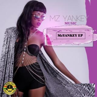 MZ Yankey EP - Boomplay