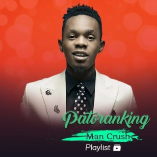 Patoranking (Music Crush) - Boomplay