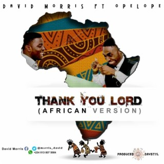 Thank You Lord (African Version) - Boomplay
