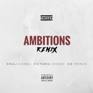 Ambitions (Remix) - Boomplay