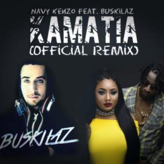 Kamatia (Official Remix) ft. Buskilaz - Boomplay