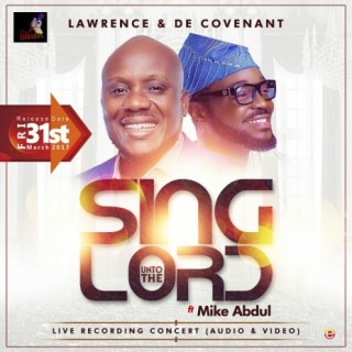 Sing Unto The Lord - Boomplay