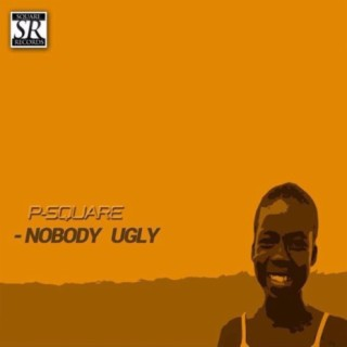 Nobody Ugly - Boomplay
