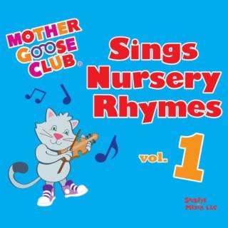Mother Goose Club Sings Nursery Rhymes Vol. 1 - Boomplay
