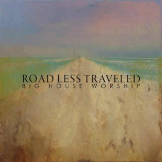 Road Less Traveled - Boomplay