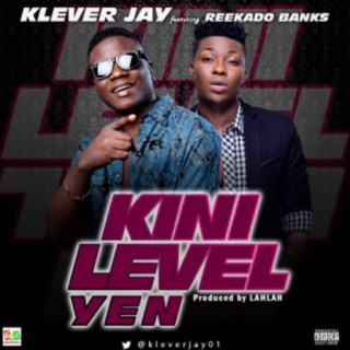 Kini Level Yen - Boomplay