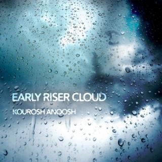 Early Riser Cloud - Boomplay