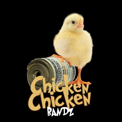 Chicken Chicken-Boomplay Music