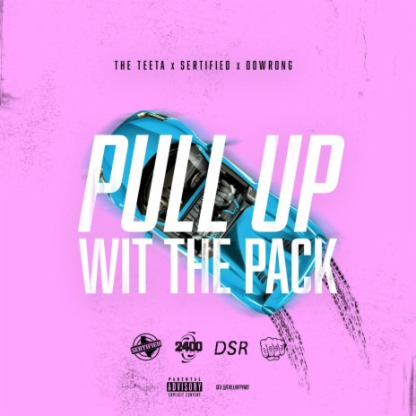 Pull up Wit the Pack-Boomplay Music