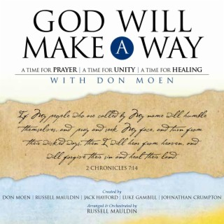 God Will Make a Way: A Worship Musical - Boomplay