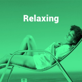 Relaxing - Boomplay