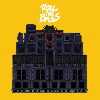Roll the Bass - Boomplay
