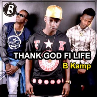 Thank God Fi Life - Boomplay
