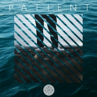 Patient (feat. Cameron) - Boomplay