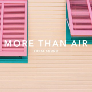 More Than Air - Boomplay