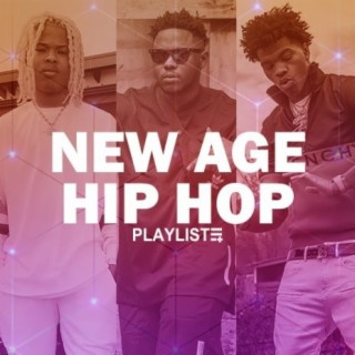 New Age Hip Hop - Boomplay