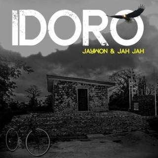 Idoro (feat. Jahjah) - Boomplay