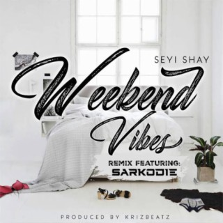 Weekend Vibes (Remix) - Boomplay