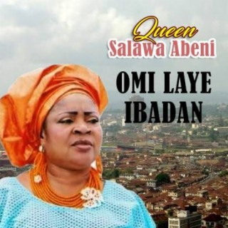 Omilaye Ibadan - Boomplay