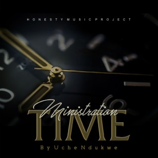 Ministration Time - Boomplay
